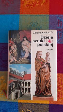 Dzieje sztuki polskiej Janusz Kłębowski