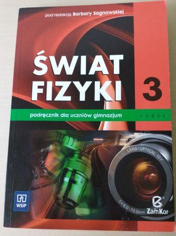 Świat fizyki - podręcznik dla uczniów gimnazjum klasa III