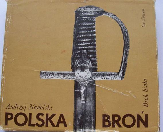 Polska broń biała - A.Nadolski