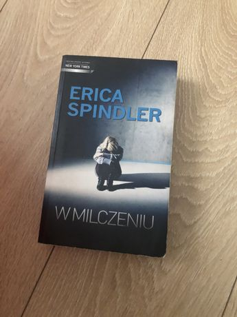 W Milczeniu. Erica Spindler