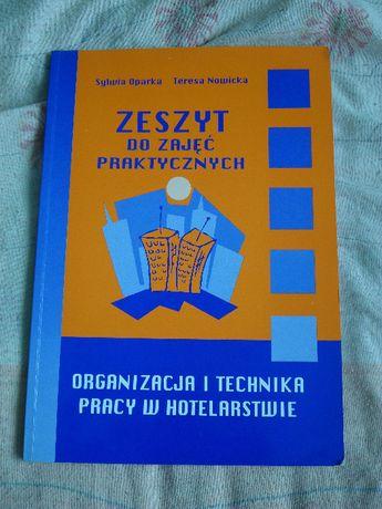 """""""Organizacja i technika pracy w hotelarstwie"""" Oparka S. Nowicka T."""