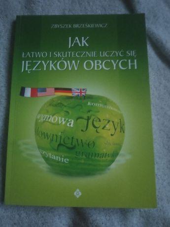 Jak łatwo i skutecznie uczyć się języków obcych Zbyszek Brześkiewicz