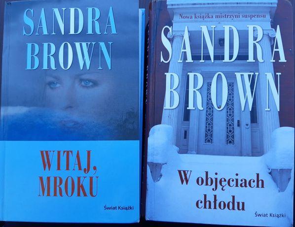 """Sandra Brown """" Witaj mroku"""" i """" W objęciach chłodu"""""""