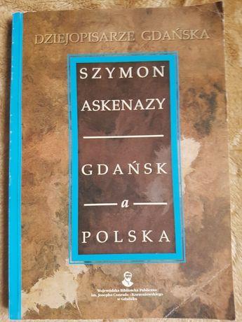 Gdańsk a Polska Szymon Askenazy