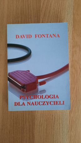 """David Fontana """"Psychologia dla nauczyciela"""""""