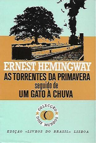 As torrentes da Primavera   Um gato à chuva_Ernest Hemingway