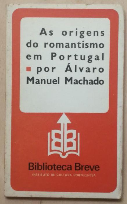 as origens do romantismo em portugal, álvaro manuel machado Estrela - imagem 1