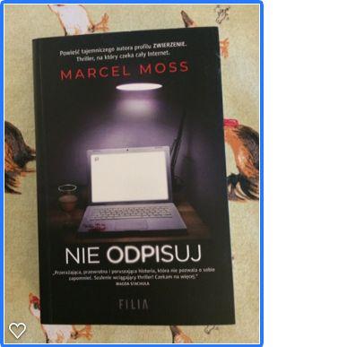 """Marcel Moss """"Nie odpisuj"""""""