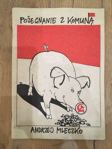Pożegnanie z komuną- Andrzej Mleczko