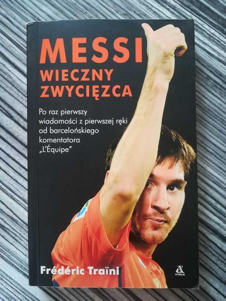NOWA Messi wieczny zwycięzca Frederic Traini książka