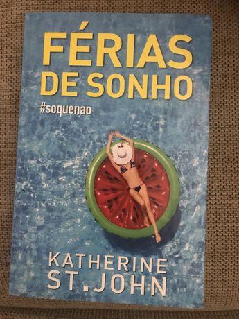 Férias de Sonho #soquenao