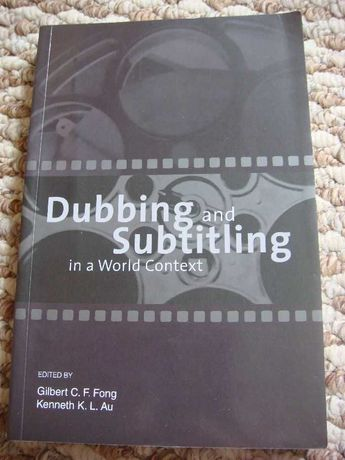 Dubbing and Subtitling  Fong ,Au