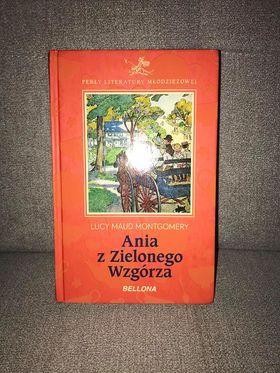 """""""Ania z Zielonego Wzgórza"""" Lucy Maud Montgomery"""
