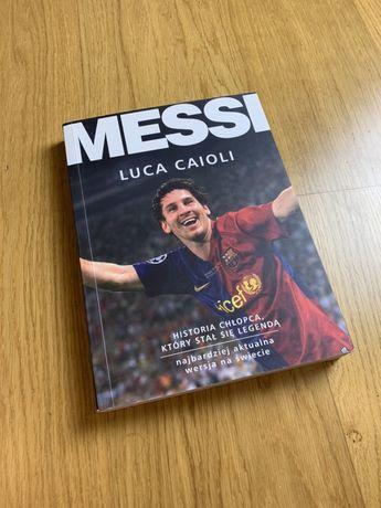 """Książka Lionela Messiego, Luca Caioli """"historia chłopca"""""""