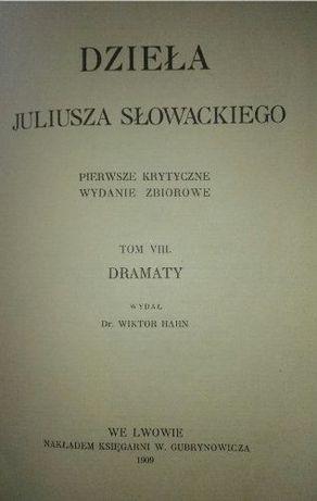 Dzieła J.Słowackiego I wydanie 1909r.