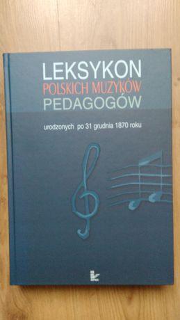Leksykon polskich pedagogów muzyki NOWA!