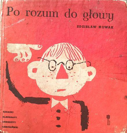 Po rozum do głowy (wesoła logika) - Zdzisław Nowak