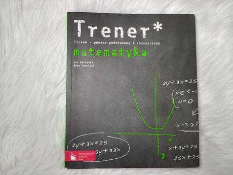 Trener matematyka liceum - poziom podstawowy i rozszerzony PWN