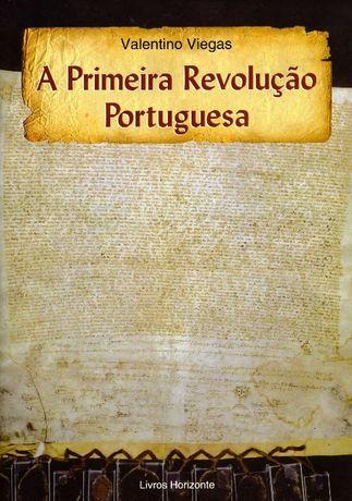 A Primeira Revoluçao Portuguesa