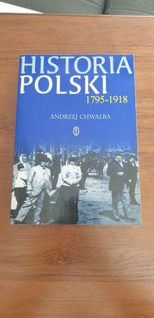 Historia Polski 1795.1918 Andrzej Chwalba książki historyczne