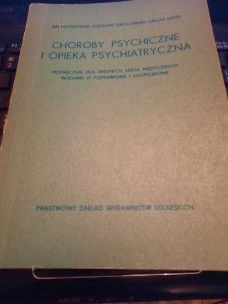 Choroby psychiczne i opieka psychiatryczna Jaroszyński