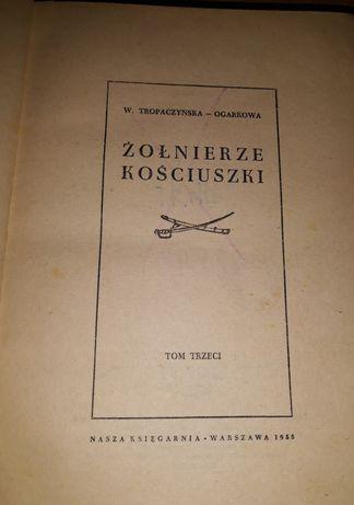 Ksiazka Żolnierze Kosciuszki Tom trzeci