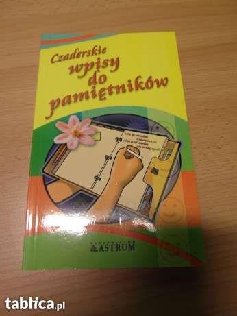 Czaderskie wpisy do pamiętników książka