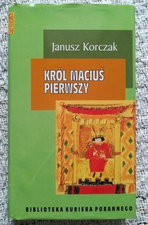 """Król Maciuś Pierwszy"" Janusz Korczak"