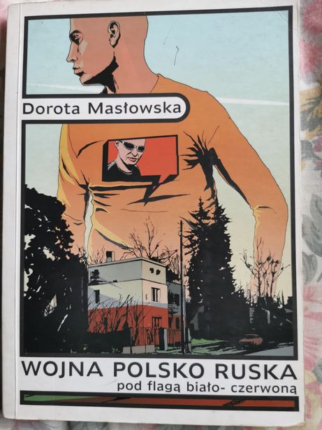 Wojna polsko ruska, D. Masłowska