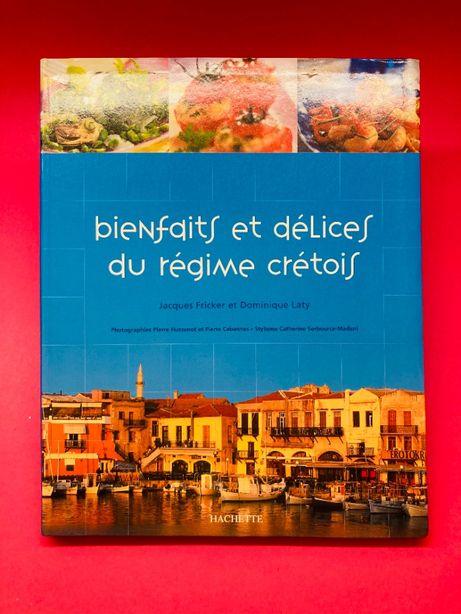 Bienfaits et Délices du Régime Crétois - Autores Vários