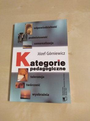 Józef Górniewicz- Kategorie pedagogiczne