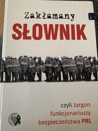 Zakłamany słownik, czyli żargon funkcjonariuszy bezpieczeństwa PRL