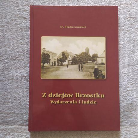 Z dziejów Brzostku Ks. B. Stanaszek