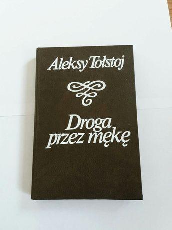 Droga przez mękę Aleksy Tołstoj 3 części