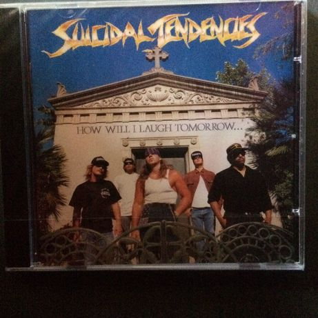 Suicidal Tendencies - Join the army, How will I Laugh Tomorrow...