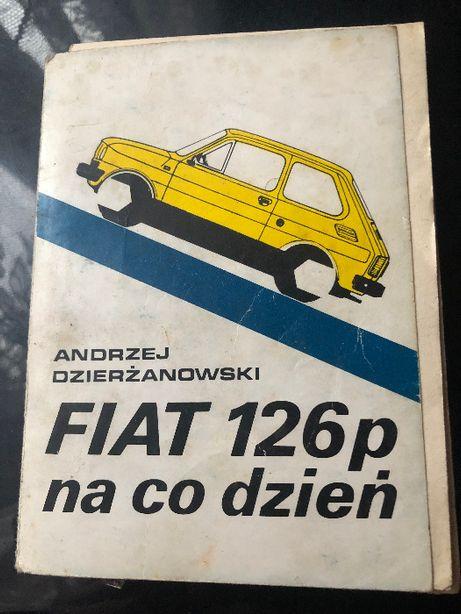 Andrzej Dzierżanowski Fiat 126p na codzień 1983