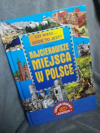 """Książka """"Najciekawsze miejsca w Polsce"""" Joanna Tropiło"""