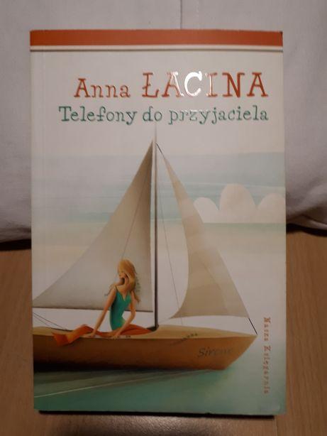 """""""Telefony do przyjaciela"""" Anna Łacina"""