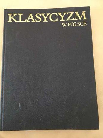 Klasycyzm w Polsce Stanisław Lorentz i Andrzej Rottermund