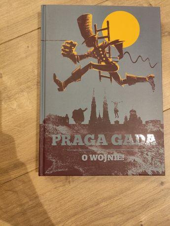 PRAGA GADA - O wojnie