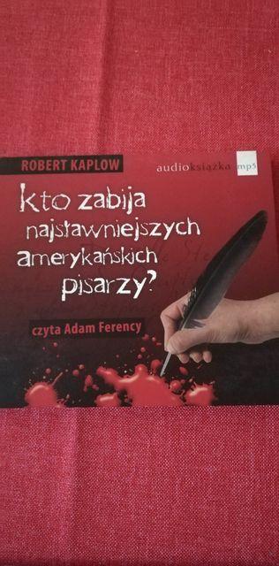 """Audiobook """"Kto zabija najsławniejszych amerykańskich pisarzy"""""""