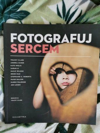 książka fotograficzna Fotografuj sercem