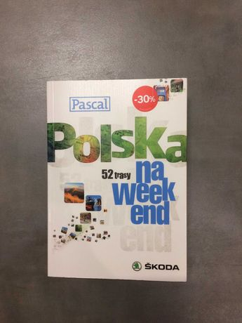 Polska na weekend - 52 trasy - Pascal - 798 stron