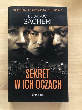Eduardo Sacheri Sekret w ich oczach