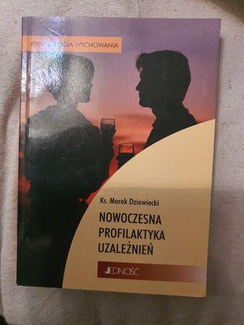 Nowoczesna profilaktyka uzależnień ks.Matek Dziewiecki
