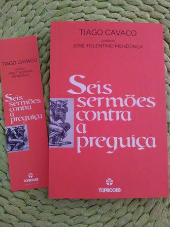Tiago Cavaco - Seis sermões contra a preguiça
