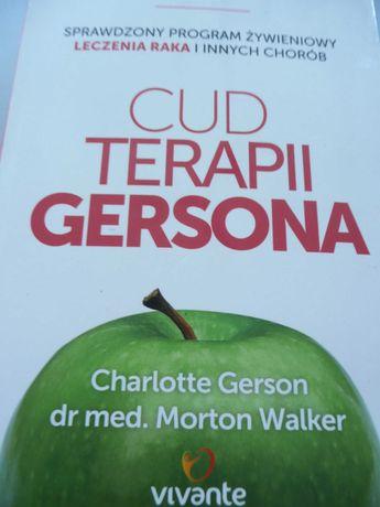Cud Terapii Gersona. program żywieniowy.Ch.Gerson, Dr M.Walker,