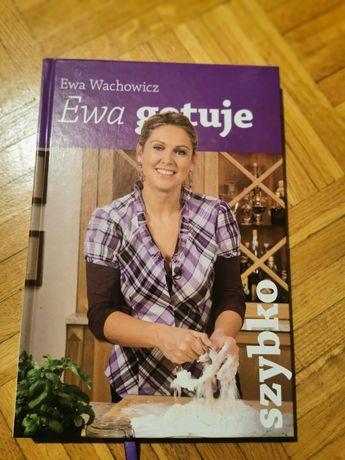 Ewa Wachowicz Ewa gotuje szybko