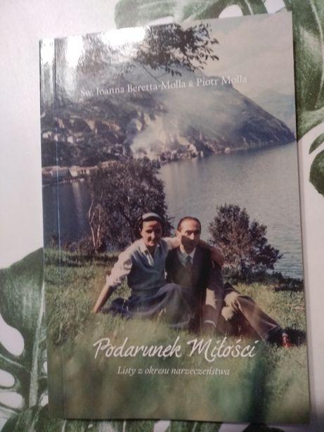 Podarunek miłości Św.Joanna Beretta-Molla & Piotr Molla