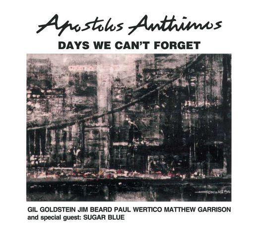 Apostolos Anthimos: Days We Can' t Forget (CD) - ten z SBB !